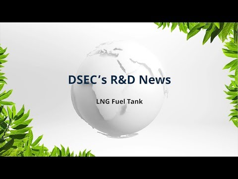 DSEC LNG Fuel Tank Video 2018