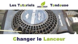 [Tutoriel Tondeuse n°13] : Comment changer le lanceur d'une tondeuse à gazon