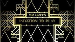 Mr Green -  Invitation to Play