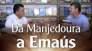 Da Manjedoura a Emaús