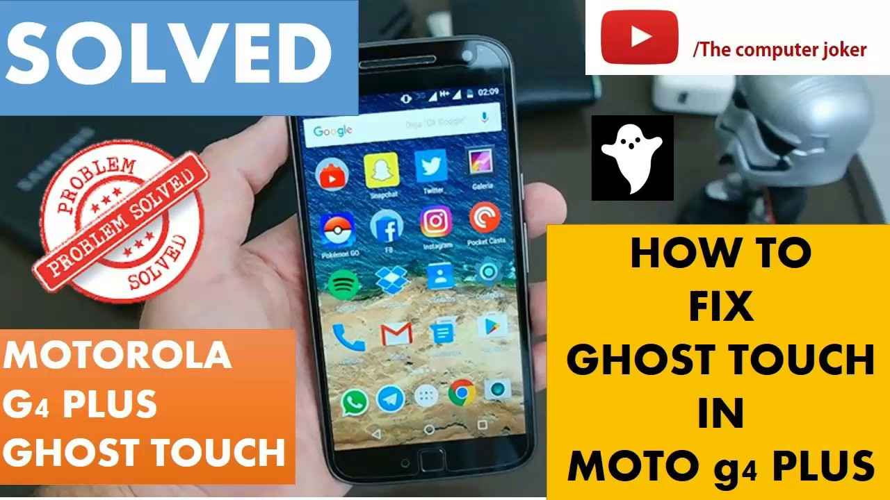 [Solved] How to fix ghost touch issue in moto g4 plus and other moto  devices