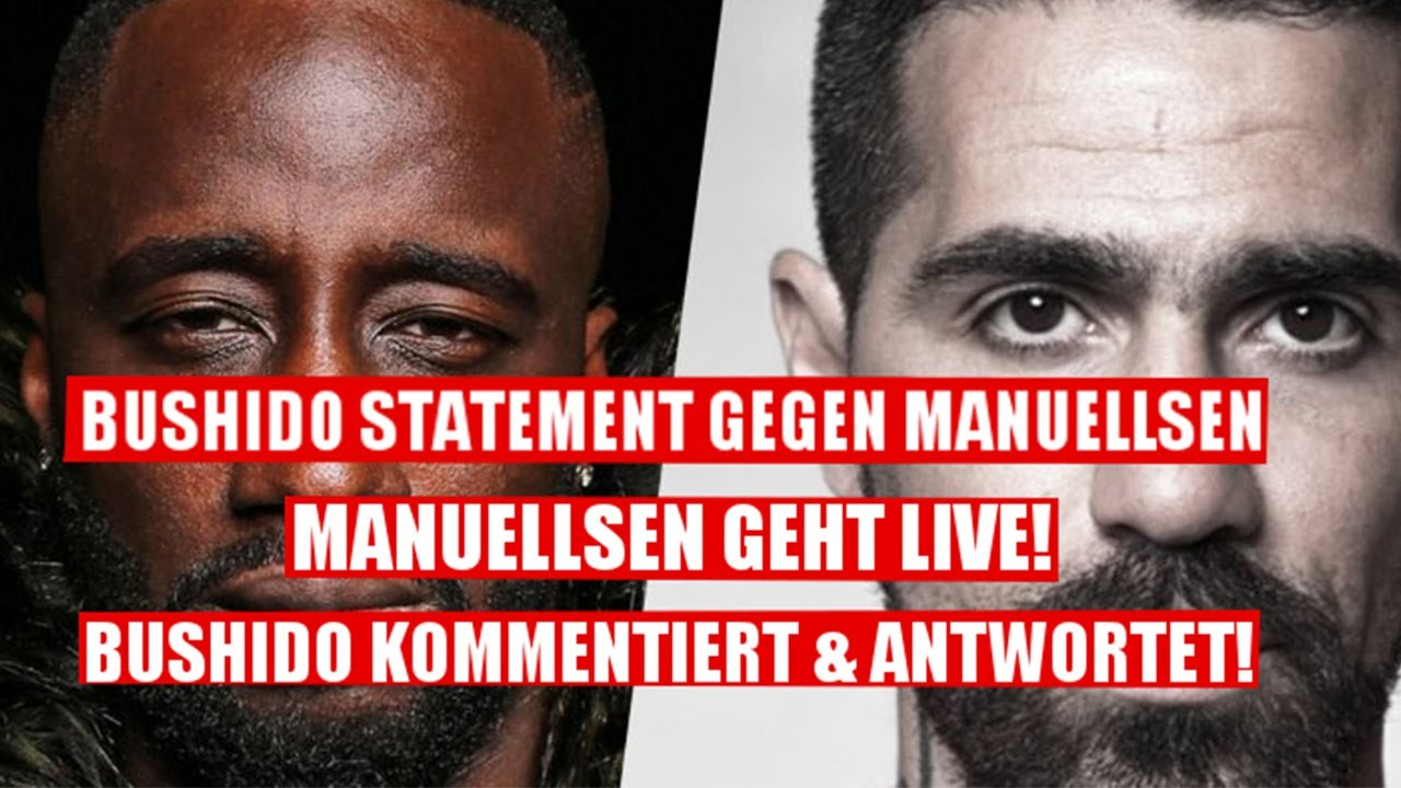 Bushido Statement gegen Manuellsen, Manuellsen geht Live & Bushido kommentiert...