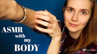 ASMR with My Body
