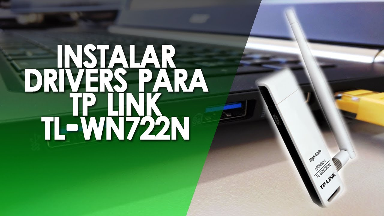 HIGH GAIN 150MBPS TL WN722N TP LINK WINDOWS 8.1 DRIVERS DOWNLOAD