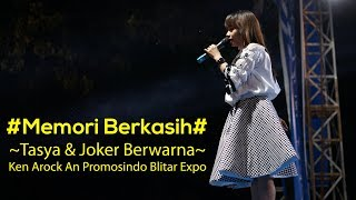 Memori Berkasih - Tasya & Joker Berwarna Ken Arock An Promosindo Blitar Expo