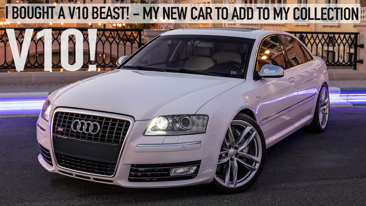 REVEAL! A V10 & SICK INTERIOR - MY NEW CAR! THE AUDI S8 V10 5.2L D3 - 4K - ADDITION TO MY COLLECTION