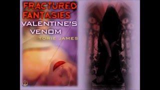 Fractured Fantasies: Valentine's Venom
