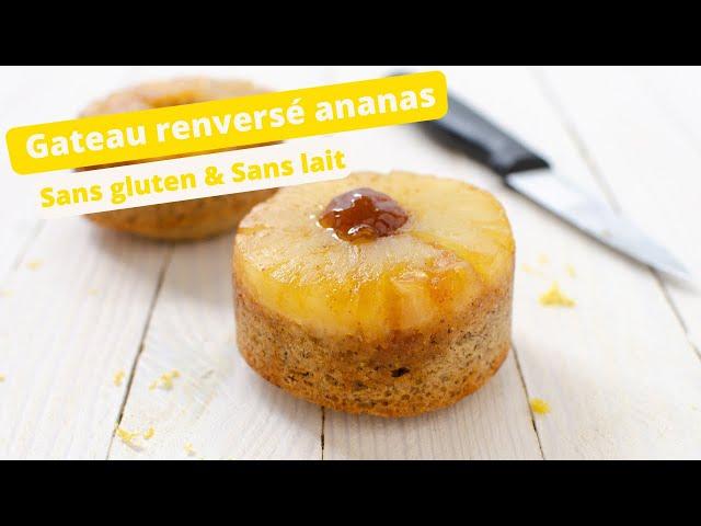 🍍 GATEAU RENVERSE A L'ANANAS SANS GLUTEN 🍍