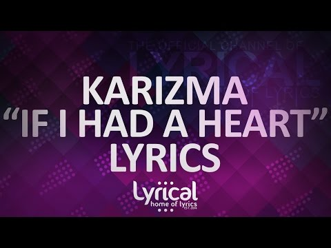 Call Me Karizma - If I Had A Heart Lyrics
