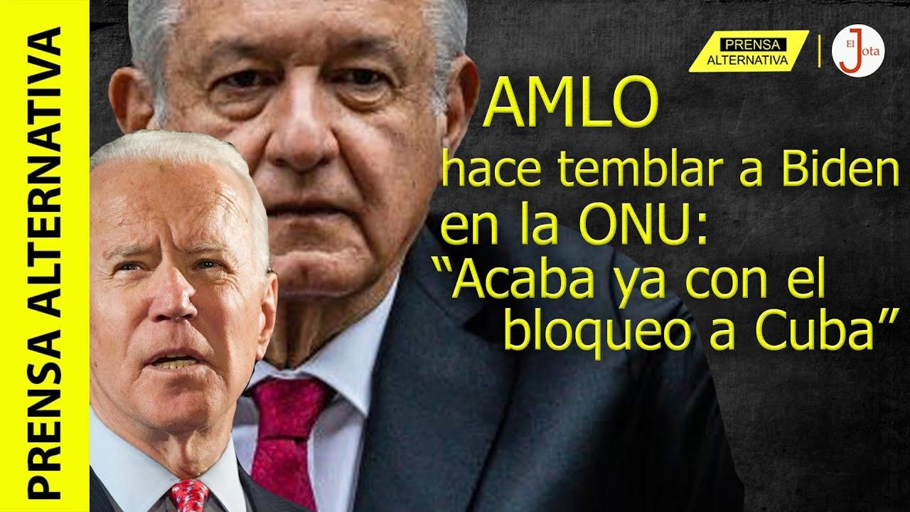 """Canciller mexicano lleva poderoso mensaje de AMLO a la ONU y exige a Biden: """"¡Deja libre a Cuba!"""""""