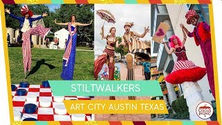 The BEST Stilt Walkers in AUSTIN TEXAS | ART CITY AUSTIN