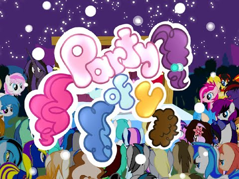 PMV - Party of Four (Pony Animation)