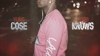 YUNG CO$E- Lord Knows Feat Young Flow