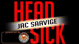 Jac Saavige - Head Sick - March 2018