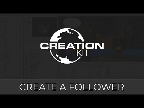 Creation Kit (Detailed Followers Tutorial)