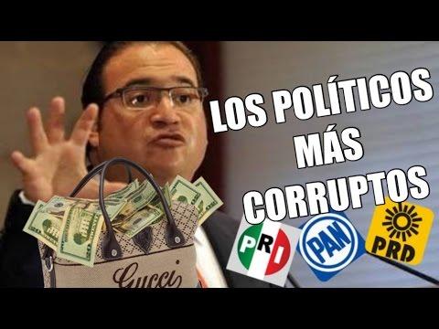 LOS 10 POLITICOS MÁS CORRUPTOS EN MÉXICO