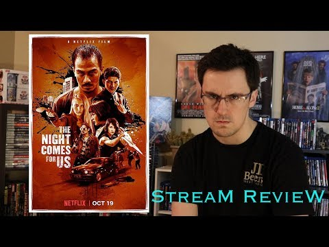 The Night Comes For Us - Stream Review