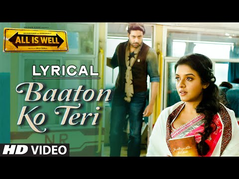 'baaton-ko-teri'-full-song-with-lyrics-|-arijit-singh-|-abhishek-bachchan,-asin-|-t-series