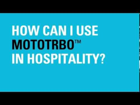 How Can I Use MOTOTRBO In Hospitality?