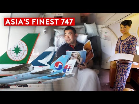 Which Airline Offer The Best B747 Flight Experience in Asia?