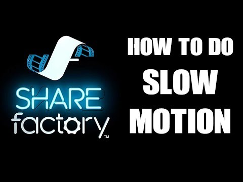 How To Do Slow Motion & Pan / Zoom In Sharefactory Gameplay Videos On PS4