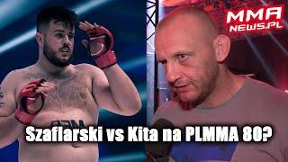 Michał Kita chce przetestować mistrza PLMMA Kevina Szaflarskiego
