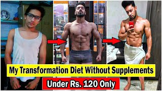 My Transformation Diet Without Supplements | Full Day Of Eating | Bodybuilding