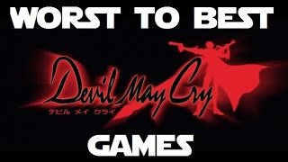 Worst To Best: Devil May Cry Games