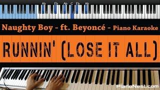 Naughty Boy ft. Beyonce - Running (Lose It All) - LOWER Key (Piano Karaoke / Sing Along)