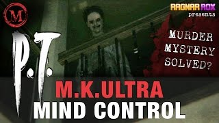 P.T. and MK Ultra Mind Control - Monsters of the Week - RagnarRox (Silent Hills Game Theory)