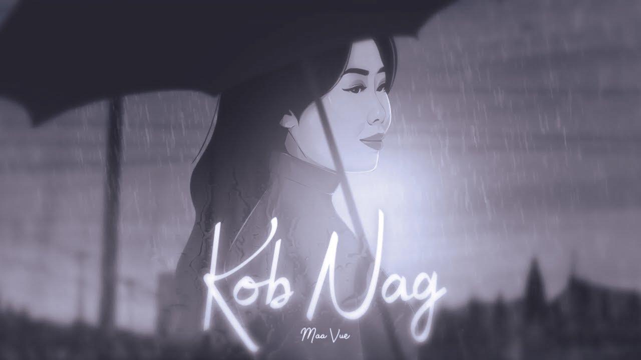 Kob Nag - Maa Vue (Karaoke)