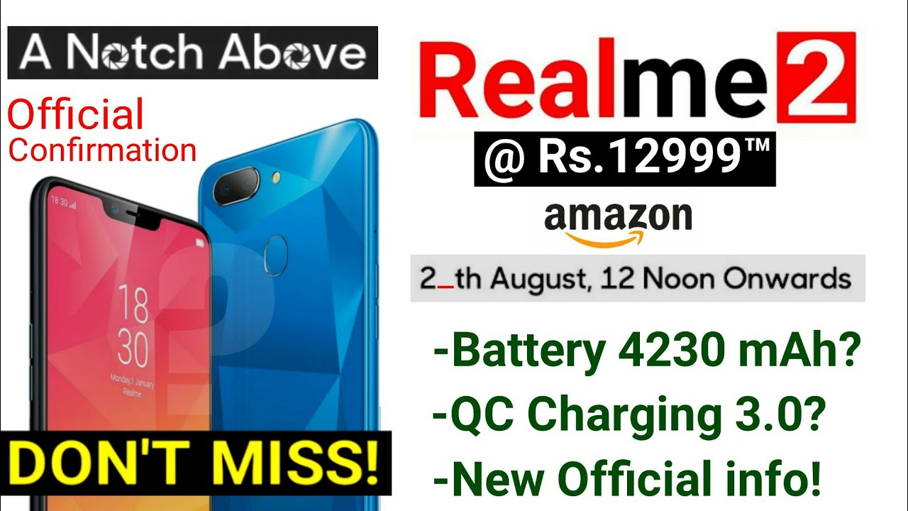 Realme 2 Official Sale Date Time Amazon Confirm Battery Fast
