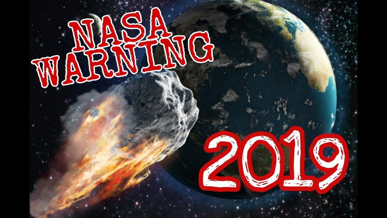 Nasa Warning Asteroid May Hit Earth In 2019 Youtube