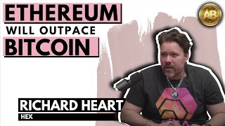 Ethereum 2.0, Bitcoin and HEX with Richard Heart