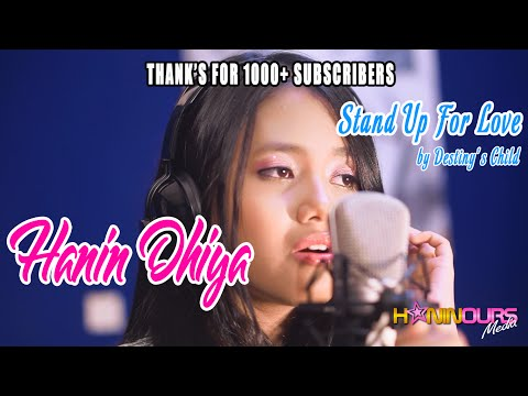 Stand Up For Love - Destiny's Child (Cover) By Hanin Dhiya, Thank's For 1000+ Subscriber