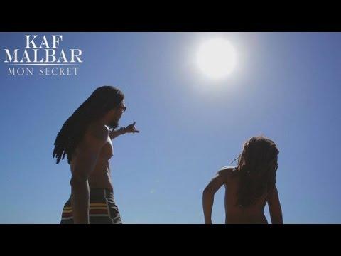 Kaf Malbar - Mon Secret - Clip Officiel - Novembre 2012