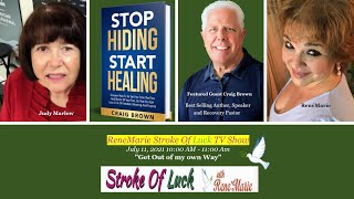 """""""Get Out of my own Way"""" ~ July 11, 2021 10:00 AM - 11:00 Am -  ReneMarie Stroke Of Luck TV Show"""