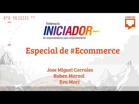 Iniciador Valencia - Especial de #Ecommerce