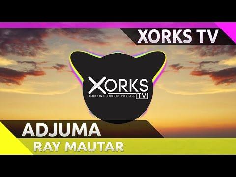Ray Mautar - Adjuma (Original Mix)