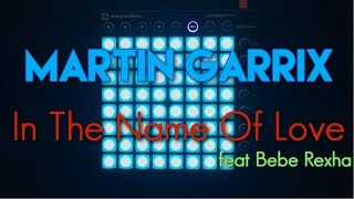 Martin Garrix Bebe Rexha In The Name Of Love Launchpad Cover.mp3