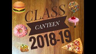 Class Canteen 2018 19