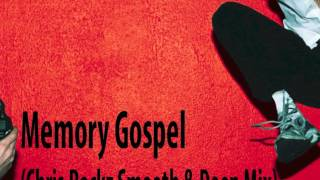 Moby - Memory Gospel (Chris Rockz Smooth & Deep Mix)