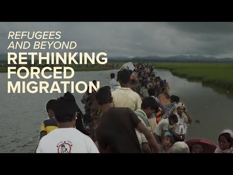 Refugees and Beyond: Rethinking Forced Migration