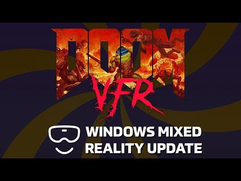 Doom VFR REVISITED - Official Windows Mixed Reality Support