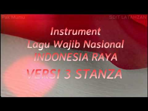 Instrumen Lagu Wajib Nasional - Indonesia Raya - Versi 3 Stanza + Lirik