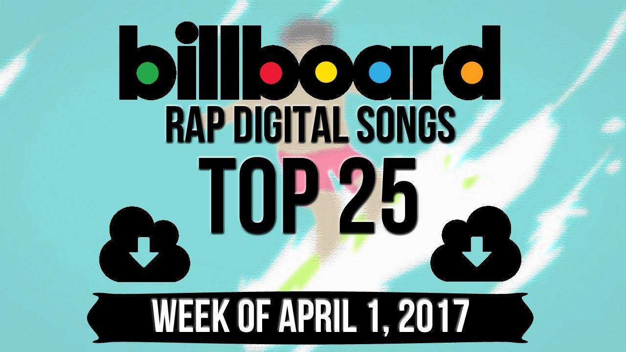 Top 25 Billboard Rap Songs Week Of April 1 2017 Charts
