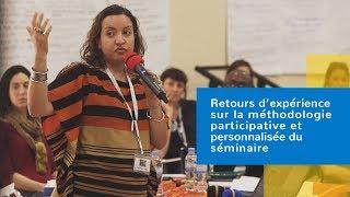 Retours d'expérience sur la méthodologie participative et personnalisée du séminaire