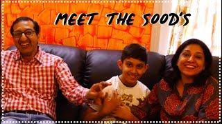 Meet the Sood's