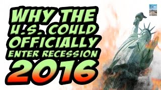 Can the U.S. Avoid a RECESSION in 2016? Global Economy is in MELTDOWN!