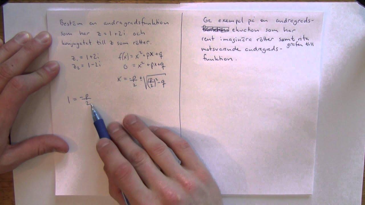Matematik 4 - Komplexa tal del 2 - Nya begrepp